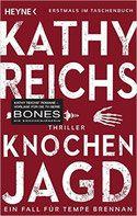 Buchvorstellung: Knochenjagd - Kathy Reichs http://www.mordsbuch.net/2016/05/28/buchvorstellung-knochenjagd-kathy-reichs/