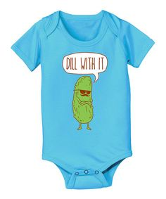 Turquoise 'Dill With It' Bodysuit - Infant by Food Fight #zulily #zulilyfinds