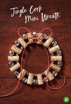 Proudly display your handmade Christmas decorations around your home this holiday with our Jingle Cork Mini Wreath. It will come together in no time. Just use corks from your favorite wines from Publix, some jingle bells, and twine.