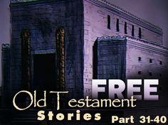 Free Old Testament Stories Part 31-40