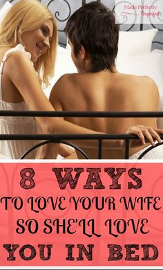 8 Ways To Love Your Wife On An Emotional Level So She'll Love You In …
