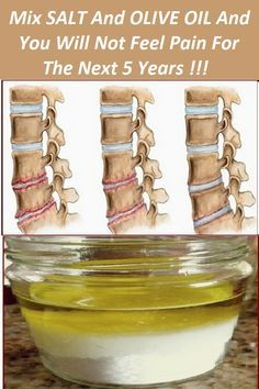Mix SALT And OLIVE OIL And You Will Not Feel Pain For The Next 5 Years !!!