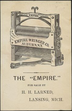 Every family should have an Empire Wringer, the best in the world. [back]   by Boston Public Library