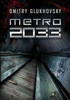 Metro 2033 - cała seria Glukhovsky D.  3448 głosów