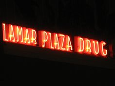 austin: lamar - from the look of the font, almost sure this sign has been up since the 50s       http://www.yelp.com/biz/lamar-plaza-drug-store-austin