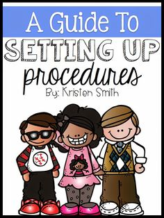 A day in first grade: Setting Up Procedures At The Beginning Of The School Year - super guide to help you get organized and it's FREE!