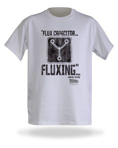 Back To The Future: Flux Capacitor Is… Fluxing [T-Shirt]