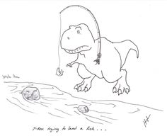 T-Rex Trying to Land a Fish…  #TRexTrying  The Unfortunate Trials of The Tyrant Lizard King, By Hugh Murphy