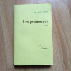 Les promesses, Amanda Sthers, Grasset.