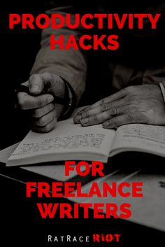 Productivity Hacks For Freelance Writers P Words, Productivity Hacks, Rat Race, Writers, Authors, Writer