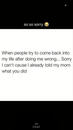 Oooh fr. A lot of people treat their moms like crap saying they're not cool and stop annoying me but your mom just cares about you. I tell my mom everything. Personally, my mom is my best friend.