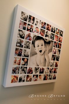 1 year canvas. One large image, lots of small squared images mod-podged onto a canvas. A way to use and display so many of the pictures just hidden away on my hard drive! Do this for both kids! Hang in the upstairs hallway.