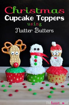 Christmas Cupcake Toppers Using Nutter Butter Cookies (Snowman, Reindeer, and Santa) | FiveHeartHome.com