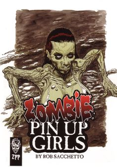 A 52 page Zombie Pinup Babe Art extravaganza by ZombiePortraitscom, $12.00