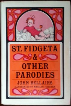 Book:  St. Fidgeta & Other Parodies by John Bellairs, 1966 Hardcover, 1st Edition