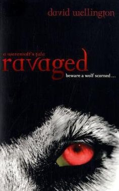 Ravaged: A Werewolf's Tale. David Wellington (Cheyenne Clark, Werewolf) by Wellington,http://www.amazon.com/dp/0749952431/ref=cm_sw_r_pi_dp_CuHotb05H0JZPT6K