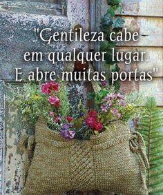 Gentileza abre portas e Gratidão as mantem abertas! #Gratidão e #Gentileza!