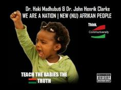 RBG- Dr.Haki Madhubuti & Dr. John Henrik Clarke-WE ARE A NATION| AFRIKAN...