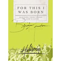 In his latest book, Brian puts our pasts into perspective while showing us God's purpose for our lives. For this I was born presents the life-changing cause of Christ and, in so doing reveals His vision for you. For this the world was created. For this Christ lived, died, and rose again. For this YOU WERE BORN. http://au.hillsongmusic.com/for-this-i-was-born/#