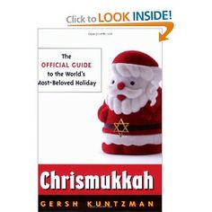 Chrismukkah: The Official Guide to the World's Most-Beloved Holiday #Christmas #Hanukkah #Chrismukkah
