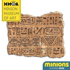 This hieroglyphic stone tells us part of the Minions' story in Ancient Egypt.
