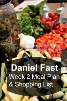 Weekly Dinner Plan for Daniel Fast including recipes and shopping list.