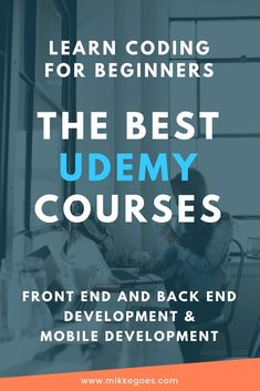 The Best Udemy Courses - Learn Coding Online - The Best Online Coding Courses in Front End Development and Back End Development for Beginners Online Coding Courses, Learn Coding Online, Learn Computer Coding, Learn Programming, Computer Programming, Programming Languages, Computer Science, Computer Forensics, Coding Languages