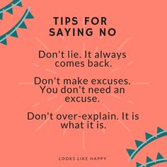 "3 Tips for saying NO- you can say ""no"" to pretty much everything!  #selfcare #howtosayno"