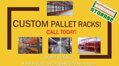 CUSTOM PALLET RACKS! AMAZING DISCOUNTED RATES ON ALL CUSTOM PALLET RACKING SYSTEMS! Here at Industrial Storage We Pride Ourselves in Providing Our Customers With Long-Lasting High-Quality Products! Call Today for a Free Quote! 909-793-5914 www.industrialstoragesolutionsinc.com.  We Look Forward to Helping You!