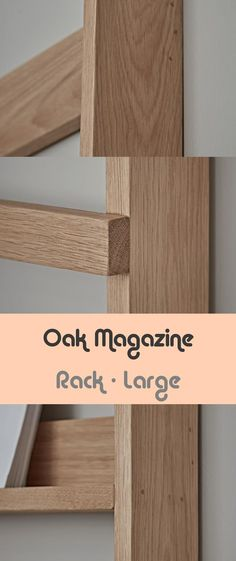 Oak Journal Rack - Giant - #giant #journal Magazine Rack, Journal, Pure Products, Decoration, Crafts, Ideas, Design, Dekoration, Decorating
