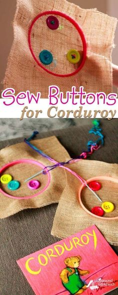 Corduroy is among nearly every children's literature collection. A favorite for nearly 50 years, it tells the story of one little bear's quest for a friend, despite missing his button. It inspired this fine motor skill challenge for my toddler and preschooler, as they learned to sew buttons on burlap, this month's busy box activity for quiet independent play. | Fine Motor Skills | Preschool | Toddler | Children's Books | Quiet Time | Kids Activities | Learning Activities |