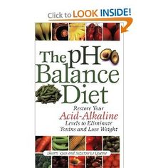 The pH Balance Diet explains how to correct imbalances, eliminate toxic overload and reverse acid buildup. It offers a gradual, healthy approach to restoring your body's natural acid-alkaline balance