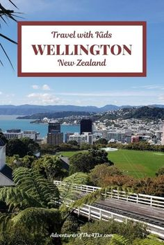As the capital of New Zealand, Wellington has a lot to offer. Join us in our family road trip to Wellington. We thoroughly enjoyed the cable car up to the Botanic Gardens, the walk through the gardens back down to the city, the delightful Te Papa Museum, and more! This is an amazing travel destination that will delight the whole family! We love international travel with kids #adventuresofthe4jls