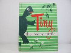Vintage 1967 Book Tiny The Teeny Turtle Childrens