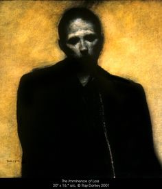 Ray Donley. The Imminence of Loss, 2001