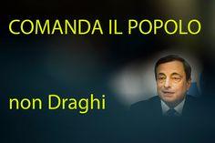 Comanda il popolo, non Draghi