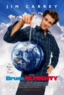 BRUCE ALMIGHTY.  Director: Tom Shadyac.  Year: 2003.   Cast:  Jim Carrey, Jennifer Aniston, Morgan Freeman, Philip Baker Hall