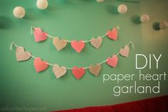 // super simple and cute DIY paper heart garland