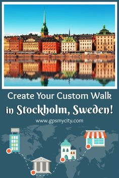 Be your own Travel Guide! Use this interactive tool to create self-guided custom itinerary in Stockholm, Sweden. #StockholmItinerary #StockholmThingstodoin  #SelfGuided  #GPSmyCity #StockholmGuide #WalkingTours