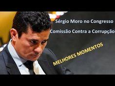 ÉPICO: Juiz Sérgio Moro no Congresso - RESUMO da Comissão contra a Corrupção.