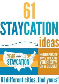 Check out this huge list of staycation ideas at over 60 cities!