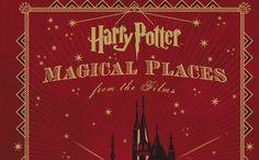 """""""Harry Potter: Magical Places from the Films"""" to be released this May by @HarperCollins! http://www.mugglenet.com/2015/02/harry-potter-magical-places-from-the-films-to-be-released-this-may/…"""