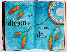 Art Journal Page: If you can dream it… How-to video and supplies available here: http://www.clips-n-cuts.com/2014/01/dream-it/