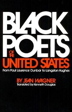A study of the major black poets of the United States from early slavery times to Langston Hughes.