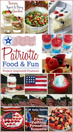Patriotic Food and Fun Ideas for Memorial Day and  4th of July. All the recipes you'll need for your summer celebrations.