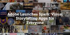 A story told with Adobe Spark: Adobe (Nasdaq:ADBE) today announced the immediate availability of Adobe Spark, the only integrated web and mobile solution for creating and sharing impactful visual stories. Free and designed for everyday communications