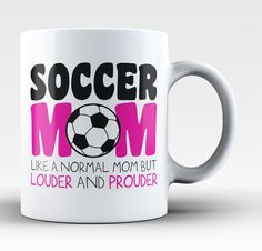 Loud and Proud Soccer Mom - Mug