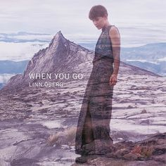Review of Linn Öberg 'When You Go'