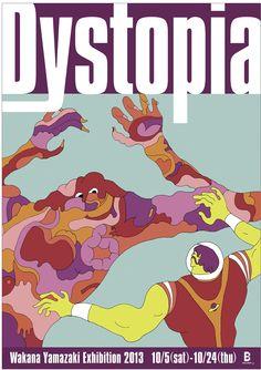 Wakana Yamazaki Exhibition2013 「Dystopia」 B Gallery Poster