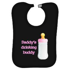 Daddy's drinking buddy girl Baby Clothes | Funny Baby T-Shirts
